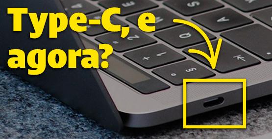 Tudo o que você precisa saber sobre a nova entrada USB Type-C